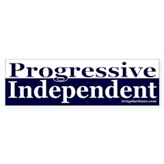 Progressive Independent Bumper Bumper Sticker
