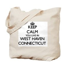 Keep calm you live in West Haven Connecti Tote Bag