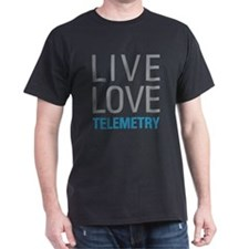 Live Love Telemetry T-Shirt