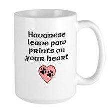 Havanese Leave Paw Prints On Your Heart Mugs