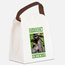 Live Slow Die Whenever Canvas Lunch Bag