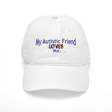 My Autistic Friend Loves Me Baseball Cap