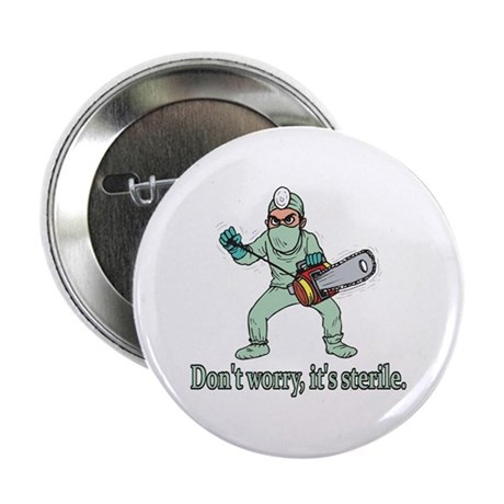 Funny Gifts For Patients Button