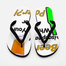 I Make Beer Disappear.. Flip Flops
