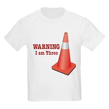 Warning, I am Three T-Shirt