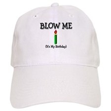Blow Me Baseball Cap