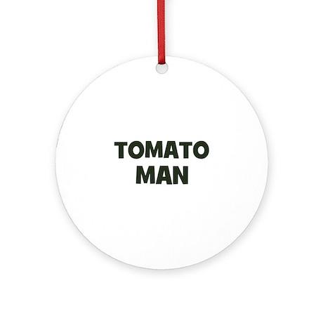tomato man Ornament (Round)