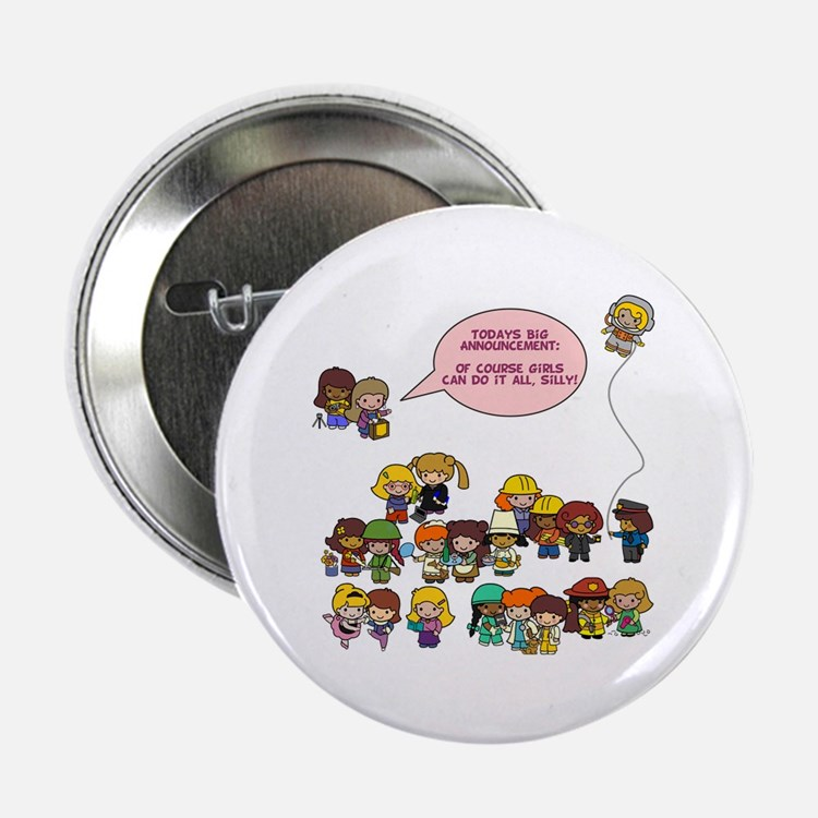 """Girls Can Do Anything! 2.25"""" Button (10 pack)"""