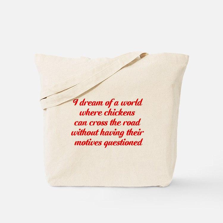 I dream of a world... Tote Bag
