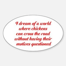 I dream of a world... Decal