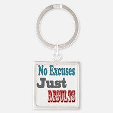 No Excuses Square Keychain
