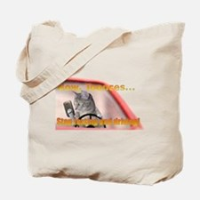 Now Toonces...Don't text and drive! Tote Bag