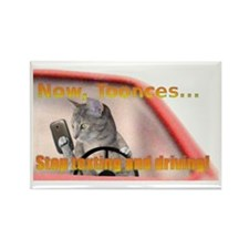 Now Toonces...Don't text and driv Rectangle Magnet