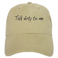 Talk dirty to me (2) Cap