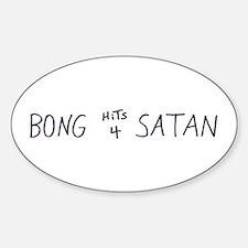 BONG HiTS 4 SATAN Oval Decal