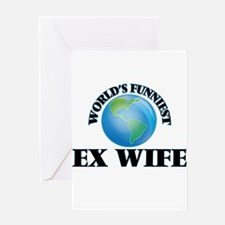 World's Funniest Ex-Wife Greeting Cards
