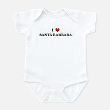 I Love SANTA BARBARA Infant Bodysuit