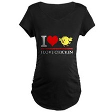 I Love Chicken Maternity T-Shirt