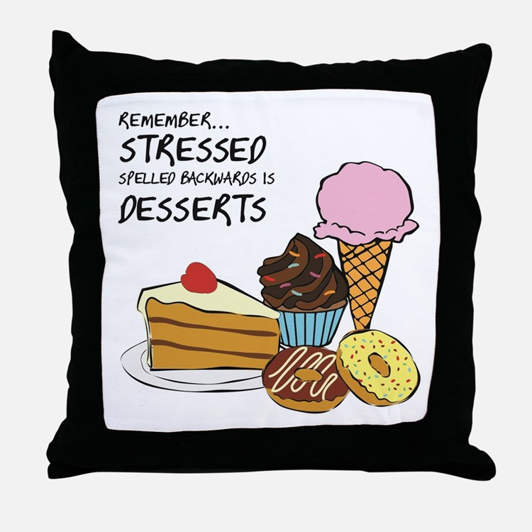 Stressed is dessert spelled backwards Throw Pillow