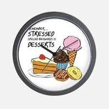 Stressed Is Dessert Spelled Backwards Wall Clock