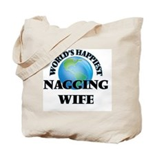 World's Happiest Nagging Wife Tote Bag