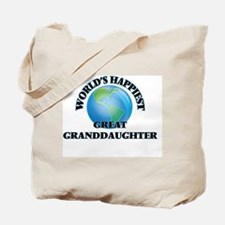 World's Happiest Great Granddaughter Tote Bag