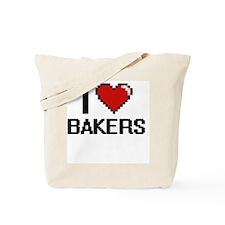 I love Bakers Tote Bag