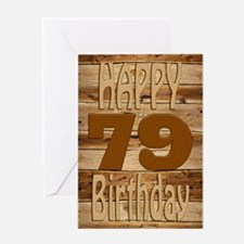 79th birthday card for a wood lover Greeting Cards