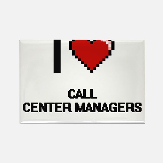 I love Call Center Managers Magnets