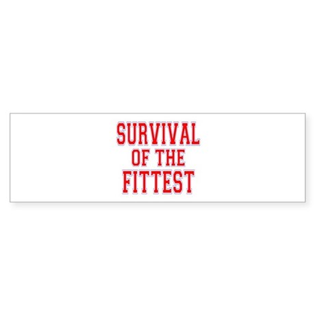 Survival of the Fittest Bumper Sticker
