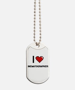 I love Cinematographers Dog Tags
