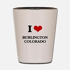 I love Burlington Colorado Shot Glass
