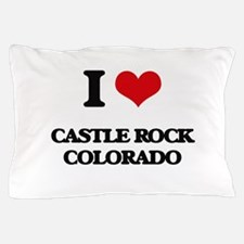 I love Castle Rock Colorado Pillow Case