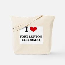I love Fort Lupton Colorado Tote Bag