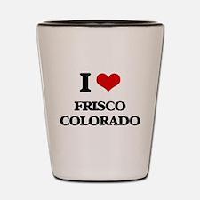 I love Frisco Colorado Shot Glass