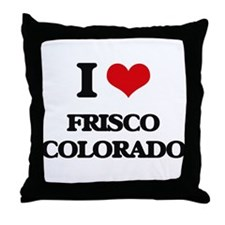 I love Frisco Colorado Throw Pillow