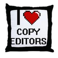 I love Copy Editors Throw Pillow