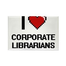 I love Corporate Librarians Magnets
