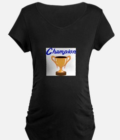 TROPHY CUP CHAMPION Maternity T-Shirt