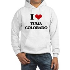 I love Yuma Colorado Hoodie