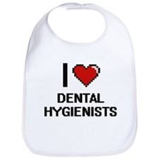 I love Dental Hygienists Bib