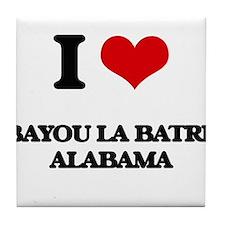 I love Bayou La Batre Alabama Tile Coaster