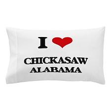 I love Chickasaw Alabama Pillow Case