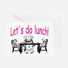 LET'S DO LUNCH Greeting Card