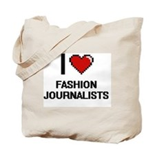 I love Fashion Journalists Tote Bag
