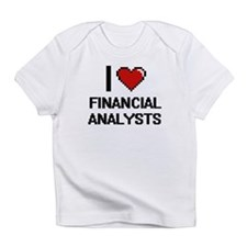 I love Financial Analysts Infant T-Shirt