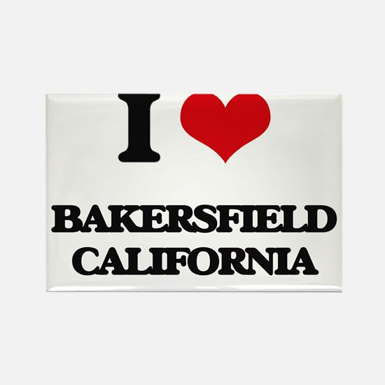 I love Bakersfield California Magnets