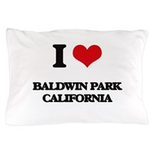 I love Baldwin Park California Pillow Case