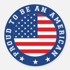 Proud To Be An American Round Car Magnet