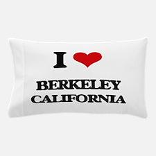 I love Berkeley California Pillow Case